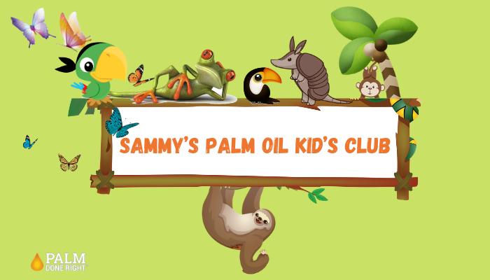 Sammy's palm oil kid's club